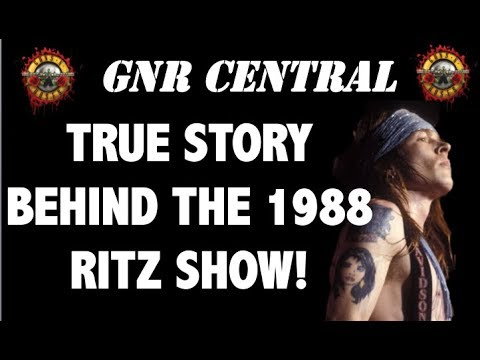 Guns N' Roses: The True Story Behind the 1988 Ritz New York Show