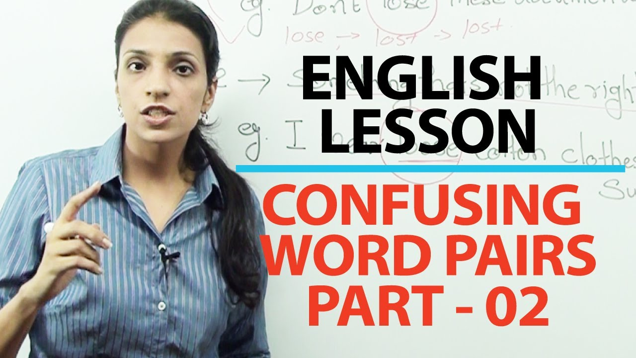 English Grammar Lesson : Commonly confused word pairs part 02 | Free English lessons ( ESL )