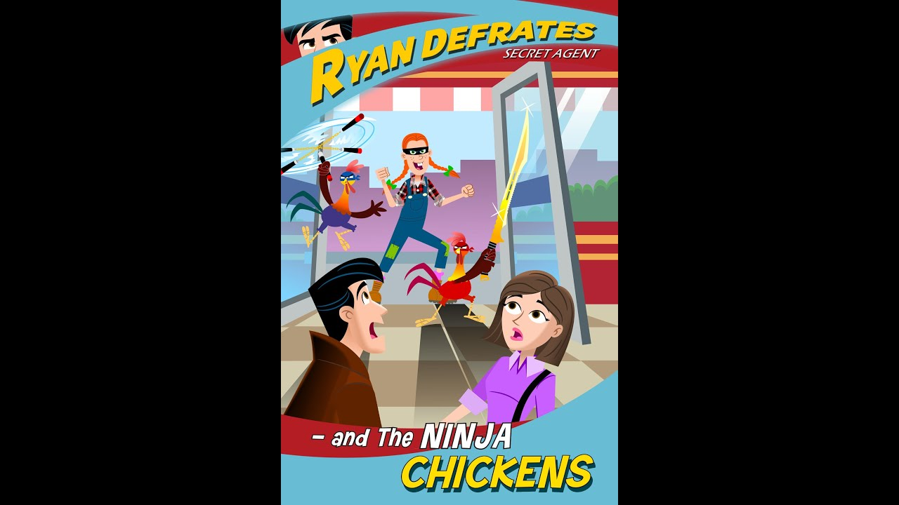 Download Ryan Defrates: Secret Agent | Season 1 | Episode 7 | Ninja Chickens | Chris Burnett