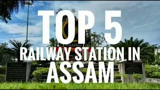 Top 5 Railway Stations in Assam|| by Exploring the World