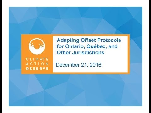 Adapting Offset Protocols for Ontario, Quebec, and Other Jurisdictions (December 21, 2016)