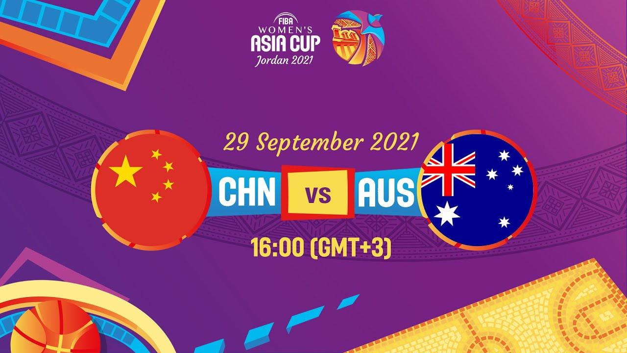 China v Australia   Full Game   FIBA Women's Asia Cup 2021 Division A