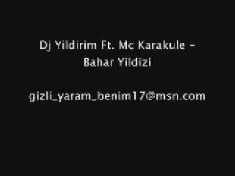 Dj Yildirim Ft  Mc Karakule   Bahar Yildizi www 013 suikast com