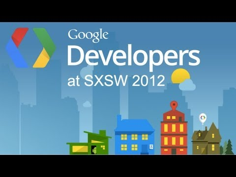Google Developers SXSW Lightning Talks