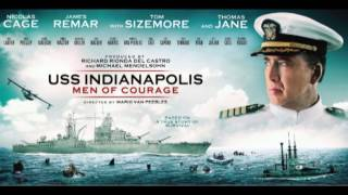 USS Indianapolis: Men Of Courage - Main Theme (Laurent Eyquem) Soundtrack