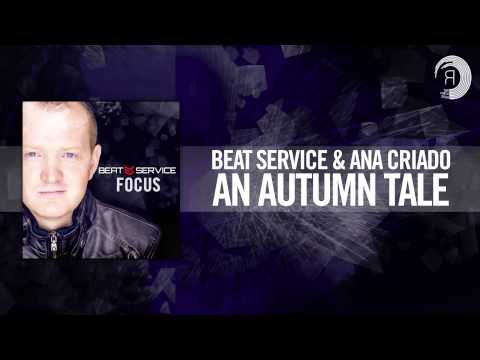 Beat Service & Ana Criado - An Autumn Tale  (Album Preview #15)