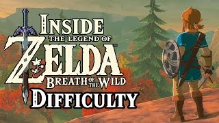 Inside Zelda Breath of the Wild - Difficulty