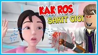 KAK ROS TOOTHACHE!! ROBLOX-THE SPIRIT OF THE HOUSE