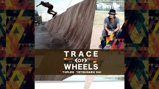 TRACE OF WHEELS DVD TETSUHARU SAI