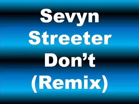 Sevyn Streeter - Dont Lyrics (Bryson Tiller Remix)