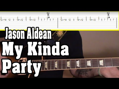 Guitar Lesson: Jason Aldean - My Kinda Party