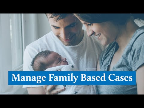 How To Create And Manage Family Based Cases