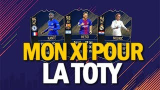 FIFA 19 - MON XI DE L'ANNÉE !!