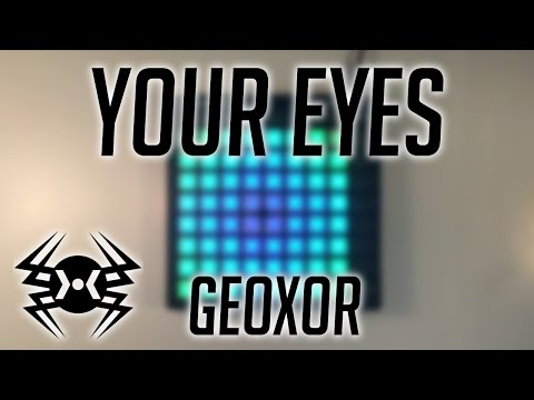 Geoxor ~ Your Eyes | Launchpad Cover mp3