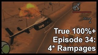 True 100%+ Episode 34: 4* Rampages