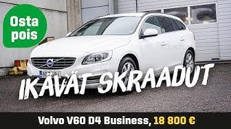 Käytetty: Volvo V60 D4 Business (18 800€) - Ikävät skraadut