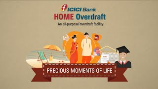 ICICI Bank Home Overdraft - An all-purpose overdraft facility