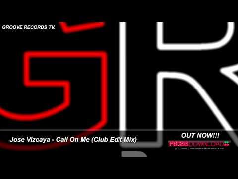 Jose Vizcaya - Call On Me (Club Edit Mix)