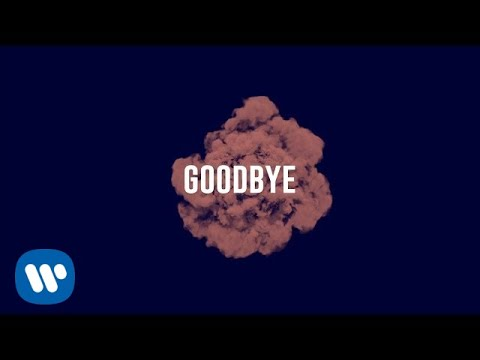 Goodbye (Official Lyric Video)