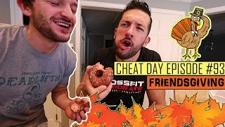 THANKSGIVING CHEAT DAY FEAST | Pecan Pie , Donuts , Cheese Cake | Cheat Day #93
