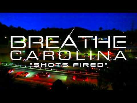 Breathe Carolina - Shots Fired (Stream)