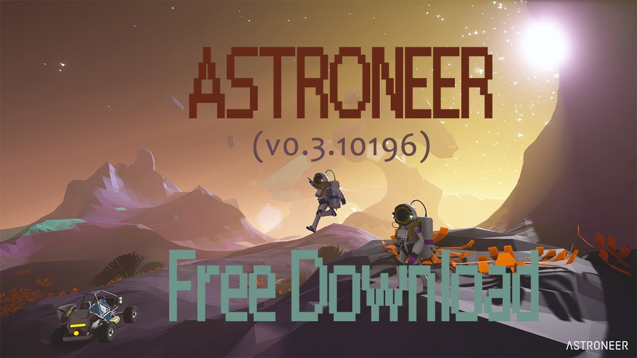 astroneer free download windows 10