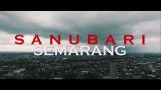 SANUBARI SEMARANG (Video Daur ulang)
