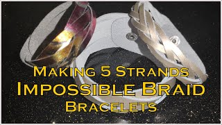 How To Make 5 Strands Impossible Braid Bracelet
