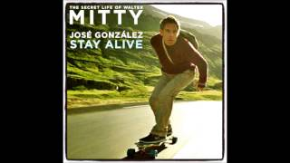 STAY ALIVE:::THE SECRET LIFE OF WALTER MITTY [2013] SOUNDTRACK - JOSE GONZALEZ