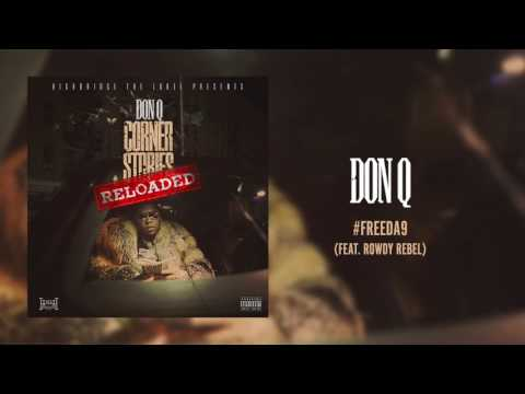 Thumbnail: Don Q - #FREEDA9 (feat. Rowdy Rebel) [Official Audio]