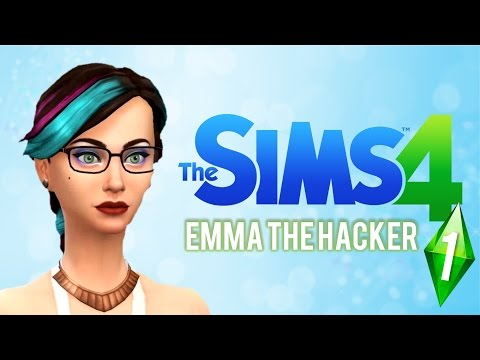 "The Sims 4: Ep 1 ""Emma the Hacker"""
