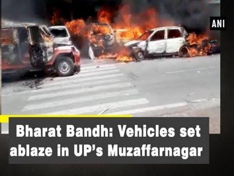 Bharat Bandh: Vehicles set ablaze in UP's Muzaffarnagar - Uttar Pradesh News