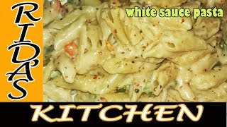 Pasta in White Sauce | White Sauce Pasta | Indian Style white sauce pasta Recipe by Rida