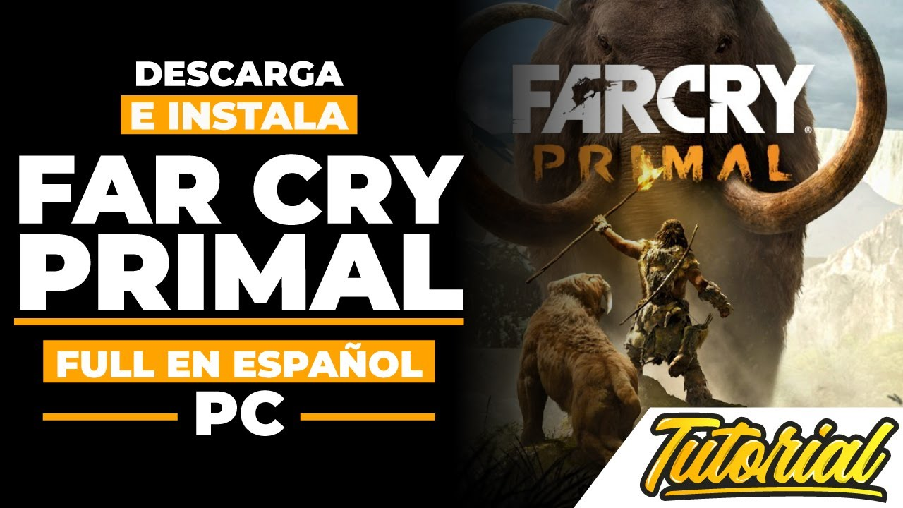 Descargar E Instalar Far Cry Primal Full En Español Para Pc Youtube
