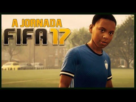A JORNADA COMEÇA!!! - FIFA 17 - The Journey - GAMEPLAY PARTE #1