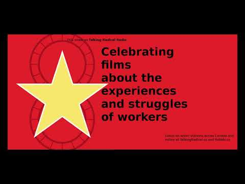 PODCAST: Celebrating films about the experiences and struggles of workers