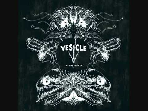 Vesicle - Mythos