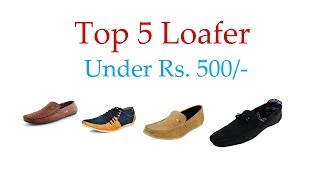 Top Loafer under 500 in india