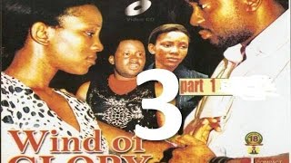 Wind Of Glory 3 Nigerian Nollywood Movie
