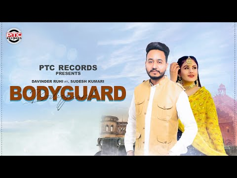 Bodyguard | Davinder Ruhi | PTC Records | PTC Punjabi