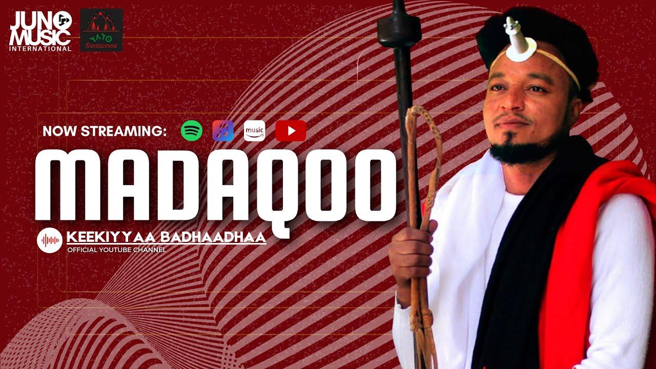 Download Keekiyyaa Badhaadhaa - MADAQOO   *Oromo Music 2021* (Official Video)