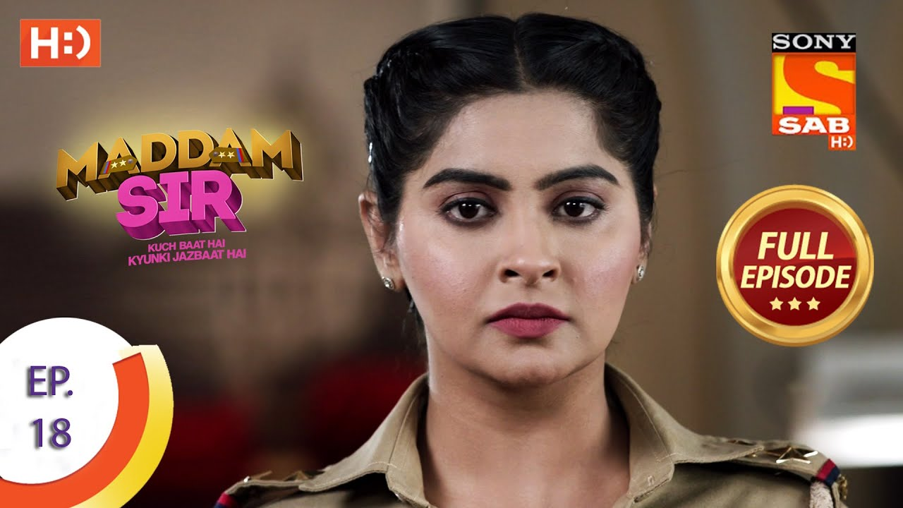 Download Maddam Sir - Ep 18 - Full Episode - 18th March 2020