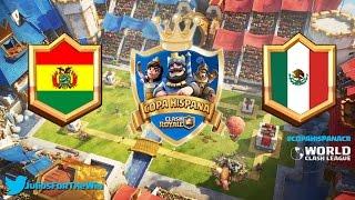 Copa Hispana: Bolivia VS México - Clash Royale