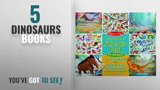 Top 10 Dinosaurs Books [2018]: Melissa & Doug Prehistoric Reusable Sticker Pad