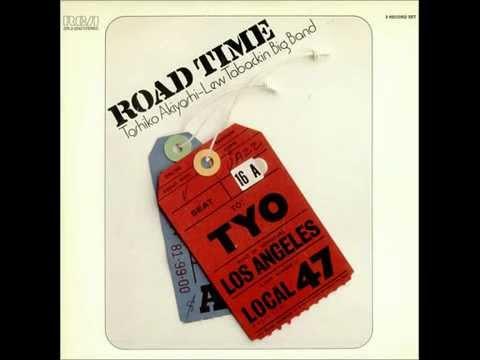 Road Time Shuffle - Toshiko Akiyoshi Lew Tabackin Big Band