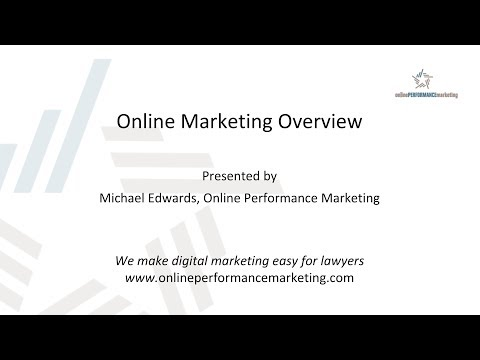 Online Marketing Overview for Law Firms