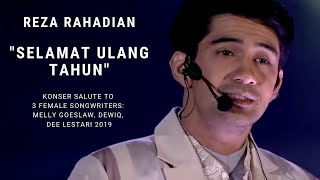 Reza Rahadian - Selamat Ulang Tahun (Konser Salute Erwin Gutawa to 3 Female Songwriters)