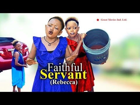 Download Rebecca Comedy {FAITHFUL SERVANT } FULL VIDEO New Movie Hit - Latest Nollywood Comedy Drama 2020