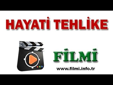 Hayati Tehlike Filmi Oyuncuları, Konusu, Yönetmeni, Yapımcısı, Senaristi