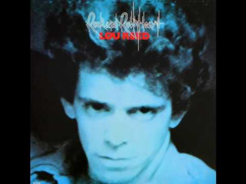 Lou Reed - Rock and roll heart